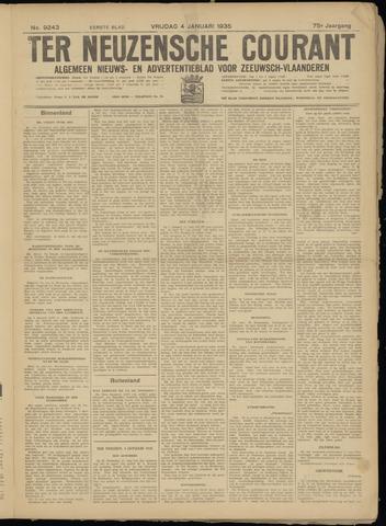 Ter Neuzensche Courant. Algemeen Nieuws- en Advertentieblad voor Zeeuwsch-Vlaanderen / Neuzensche Courant ... (idem) / (Algemeen) nieuws en advertentieblad voor Zeeuwsch-Vlaanderen 1935-01-04