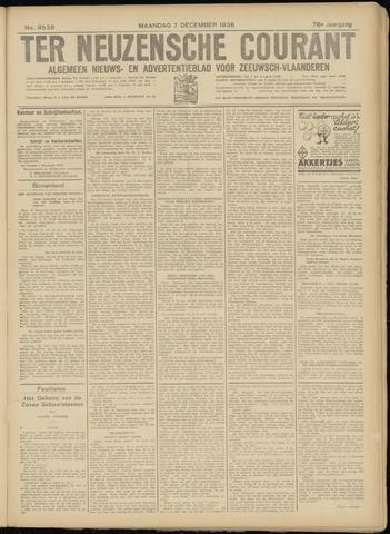Ter Neuzensche Courant. Algemeen Nieuws- en Advertentieblad voor Zeeuwsch-Vlaanderen / Neuzensche Courant ... (idem) / (Algemeen) nieuws en advertentieblad voor Zeeuwsch-Vlaanderen 1936-12-07