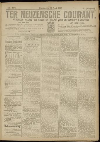Ter Neuzensche Courant. Algemeen Nieuws- en Advertentieblad voor Zeeuwsch-Vlaanderen / Neuzensche Courant ... (idem) / (Algemeen) nieuws en advertentieblad voor Zeeuwsch-Vlaanderen 1918-04-11
