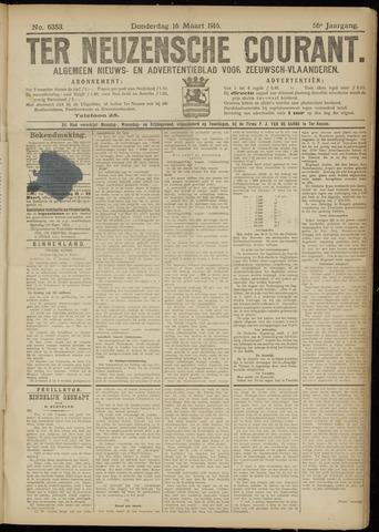 Ter Neuzensche Courant. Algemeen Nieuws- en Advertentieblad voor Zeeuwsch-Vlaanderen / Neuzensche Courant ... (idem) / (Algemeen) nieuws en advertentieblad voor Zeeuwsch-Vlaanderen 1916-03-16