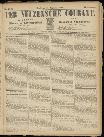 Ter Neuzensche Courant. Algemeen Nieuws- en Advertentieblad voor Zeeuwsch-Vlaanderen / Neuzensche Courant ... (idem) / (Algemeen) nieuws en advertentieblad voor Zeeuwsch-Vlaanderen 1899-08-31