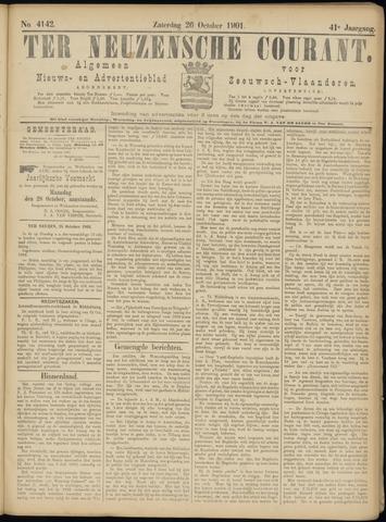 Ter Neuzensche Courant. Algemeen Nieuws- en Advertentieblad voor Zeeuwsch-Vlaanderen / Neuzensche Courant ... (idem) / (Algemeen) nieuws en advertentieblad voor Zeeuwsch-Vlaanderen 1901-10-26