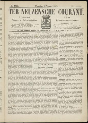 Ter Neuzensche Courant. Algemeen Nieuws- en Advertentieblad voor Zeeuwsch-Vlaanderen / Neuzensche Courant ... (idem) / (Algemeen) nieuws en advertentieblad voor Zeeuwsch-Vlaanderen 1881-02-02