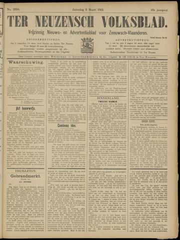Ter Neuzensch Volksblad. Vrijzinnig nieuws- en advertentieblad voor Zeeuwsch- Vlaanderen / Zeeuwsch Nieuwsblad. Nieuws- en advertentieblad voor Zeeland 1912-03-09