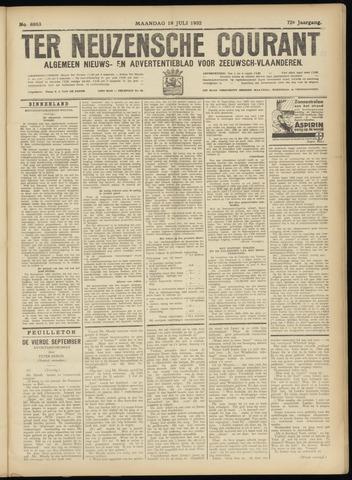 Ter Neuzensche Courant. Algemeen Nieuws- en Advertentieblad voor Zeeuwsch-Vlaanderen / Neuzensche Courant ... (idem) / (Algemeen) nieuws en advertentieblad voor Zeeuwsch-Vlaanderen 1932-07-18