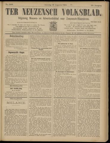 Ter Neuzensch Volksblad. Vrijzinnig nieuws- en advertentieblad voor Zeeuwsch- Vlaanderen / Zeeuwsch Nieuwsblad. Nieuws- en advertentieblad voor Zeeland 1914-08-22