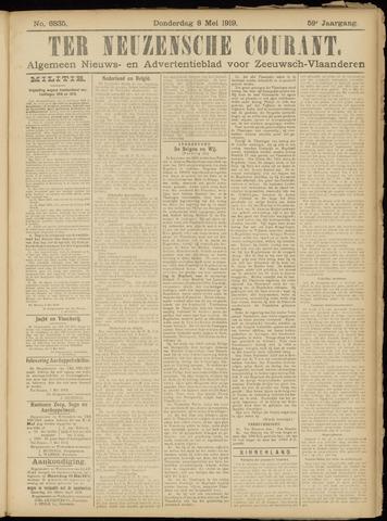Ter Neuzensche Courant. Algemeen Nieuws- en Advertentieblad voor Zeeuwsch-Vlaanderen / Neuzensche Courant ... (idem) / (Algemeen) nieuws en advertentieblad voor Zeeuwsch-Vlaanderen 1919-05-08
