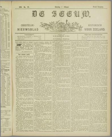 De Zeeuw. Christelijk-historisch nieuwsblad voor Zeeland 1896-02-01