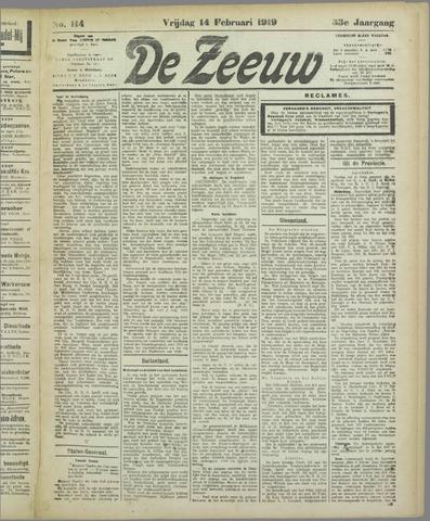 De Zeeuw. Christelijk-historisch nieuwsblad voor Zeeland 1919-02-14
