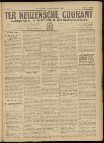 Ter Neuzensche Courant. Algemeen Nieuws- en Advertentieblad voor Zeeuwsch-Vlaanderen / Neuzensche Courant ... (idem) / (Algemeen) nieuws en advertentieblad voor Zeeuwsch-Vlaanderen 1932-12-14