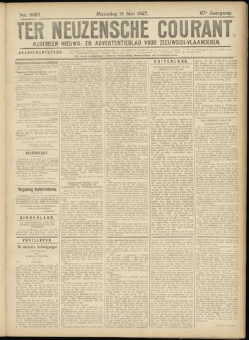Ter Neuzensche Courant. Algemeen Nieuws- en Advertentieblad voor Zeeuwsch-Vlaanderen / Neuzensche Courant ... (idem) / (Algemeen) nieuws en advertentieblad voor Zeeuwsch-Vlaanderen 1927-05-16
