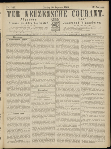 Ter Neuzensche Courant. Algemeen Nieuws- en Advertentieblad voor Zeeuwsch-Vlaanderen / Neuzensche Courant ... (idem) / (Algemeen) nieuws en advertentieblad voor Zeeuwsch-Vlaanderen 1909-08-10