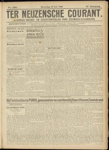 Ter Neuzensche Courant. Algemeen Nieuws- en Advertentieblad voor Zeeuwsch-Vlaanderen / Neuzensche Courant ... (idem) / (Algemeen) nieuws en advertentieblad voor Zeeuwsch-Vlaanderen 1926-07-19