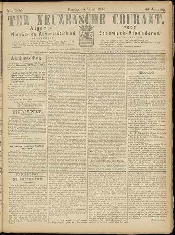 Ter Neuzensche Courant. Algemeen Nieuws- en Advertentieblad voor Zeeuwsch-Vlaanderen / Neuzensche Courant ... (idem) / (Algemeen) nieuws en advertentieblad voor Zeeuwsch-Vlaanderen 1904-03-15