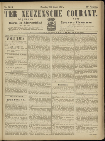 Ter Neuzensche Courant. Algemeen Nieuws- en Advertentieblad voor Zeeuwsch-Vlaanderen / Neuzensche Courant ... (idem) / (Algemeen) nieuws en advertentieblad voor Zeeuwsch-Vlaanderen 1894-03-24