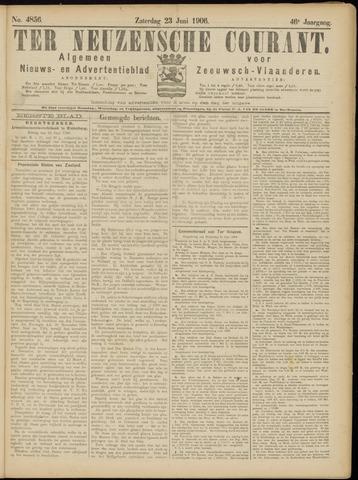 Ter Neuzensche Courant. Algemeen Nieuws- en Advertentieblad voor Zeeuwsch-Vlaanderen / Neuzensche Courant ... (idem) / (Algemeen) nieuws en advertentieblad voor Zeeuwsch-Vlaanderen 1906-06-23