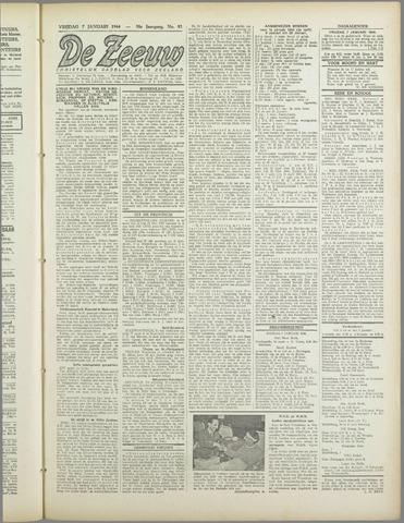De Zeeuw. Christelijk-historisch nieuwsblad voor Zeeland 1944-01-07
