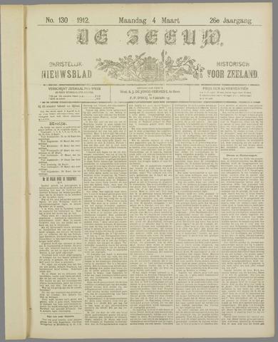 De Zeeuw. Christelijk-historisch nieuwsblad voor Zeeland 1912-03-04