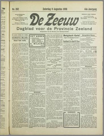 De Zeeuw. Christelijk-historisch nieuwsblad voor Zeeland 1930-08-09