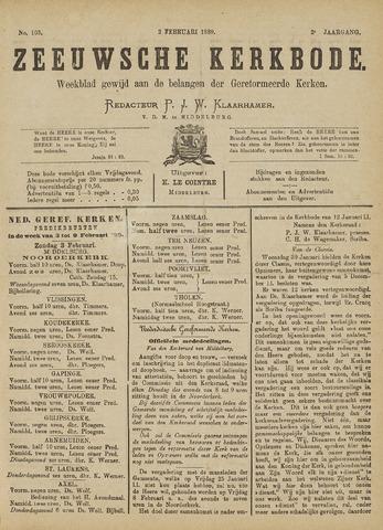 Zeeuwsche kerkbode, weekblad gewijd aan de belangen der gereformeerde kerken/ Zeeuwsch kerkblad 1889-02-02