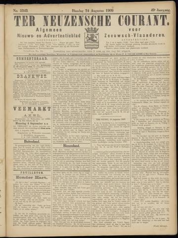 Ter Neuzensche Courant. Algemeen Nieuws- en Advertentieblad voor Zeeuwsch-Vlaanderen / Neuzensche Courant ... (idem) / (Algemeen) nieuws en advertentieblad voor Zeeuwsch-Vlaanderen 1909-08-24