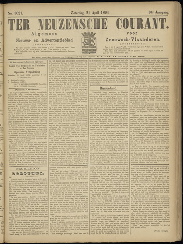 Ter Neuzensche Courant. Algemeen Nieuws- en Advertentieblad voor Zeeuwsch-Vlaanderen / Neuzensche Courant ... (idem) / (Algemeen) nieuws en advertentieblad voor Zeeuwsch-Vlaanderen 1894-04-21
