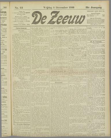 De Zeeuw. Christelijk-historisch nieuwsblad voor Zeeland 1916-12-01