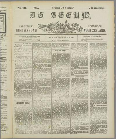 De Zeeuw. Christelijk-historisch nieuwsblad voor Zeeland 1910-02-25