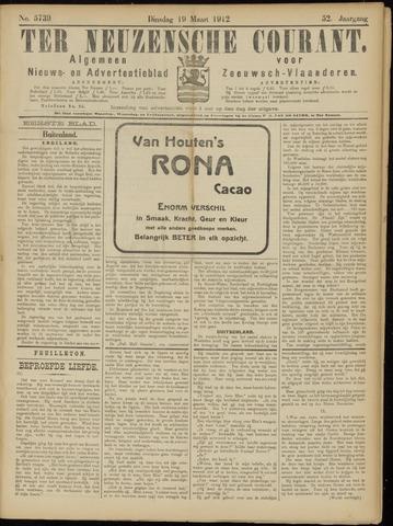 Ter Neuzensche Courant. Algemeen Nieuws- en Advertentieblad voor Zeeuwsch-Vlaanderen / Neuzensche Courant ... (idem) / (Algemeen) nieuws en advertentieblad voor Zeeuwsch-Vlaanderen 1912-03-19