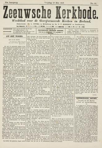 Zeeuwsche kerkbode, weekblad gewijd aan de belangen der gereformeerde kerken/ Zeeuwsch kerkblad 1916-05-19