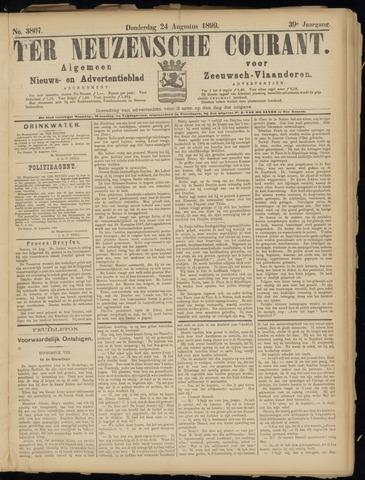Ter Neuzensche Courant. Algemeen Nieuws- en Advertentieblad voor Zeeuwsch-Vlaanderen / Neuzensche Courant ... (idem) / (Algemeen) nieuws en advertentieblad voor Zeeuwsch-Vlaanderen 1899-08-24
