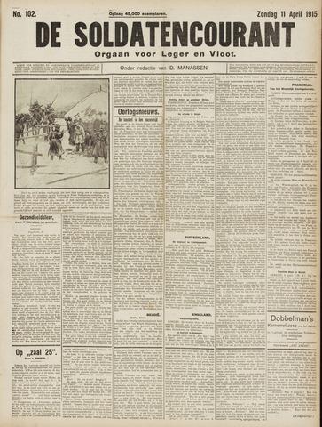 De Soldatencourant. Orgaan voor Leger en Vloot 1915-04-11