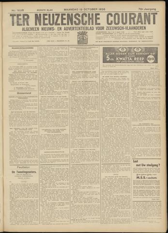 Ter Neuzensche Courant. Algemeen Nieuws- en Advertentieblad voor Zeeuwsch-Vlaanderen / Neuzensche Courant ... (idem) / (Algemeen) nieuws en advertentieblad voor Zeeuwsch-Vlaanderen 1936-10-19