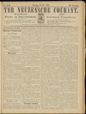 Ter Neuzensche Courant. Algemeen Nieuws- en Advertentieblad voor Zeeuwsch-Vlaanderen / Neuzensche Courant ... (idem) / (Algemeen) nieuws en advertentieblad voor Zeeuwsch-Vlaanderen 1906-05-26