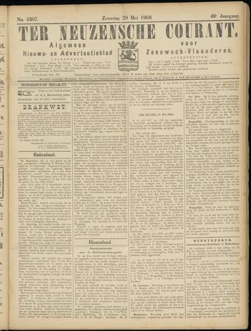 Ter Neuzensche Courant. Algemeen Nieuws- en Advertentieblad voor Zeeuwsch-Vlaanderen / Neuzensche Courant ... (idem) / (Algemeen) nieuws en advertentieblad voor Zeeuwsch-Vlaanderen 1909-05-29