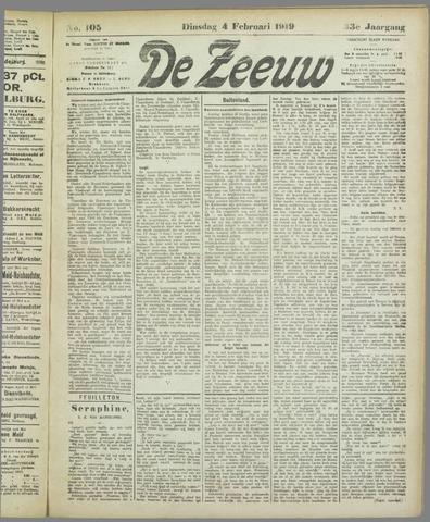De Zeeuw. Christelijk-historisch nieuwsblad voor Zeeland 1919-02-04
