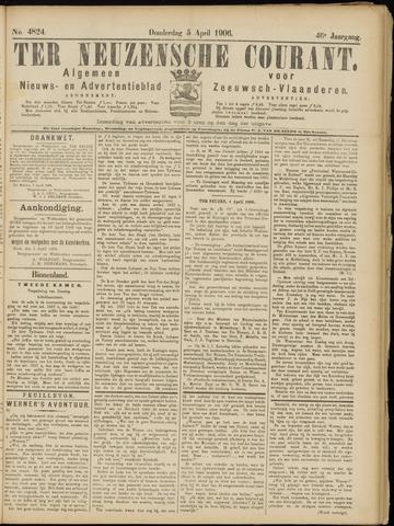 Ter Neuzensche Courant. Algemeen Nieuws- en Advertentieblad voor Zeeuwsch-Vlaanderen / Neuzensche Courant ... (idem) / (Algemeen) nieuws en advertentieblad voor Zeeuwsch-Vlaanderen 1906-04-05