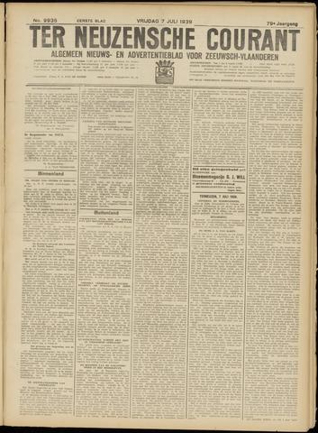 Ter Neuzensche Courant. Algemeen Nieuws- en Advertentieblad voor Zeeuwsch-Vlaanderen / Neuzensche Courant ... (idem) / (Algemeen) nieuws en advertentieblad voor Zeeuwsch-Vlaanderen 1939-07-07