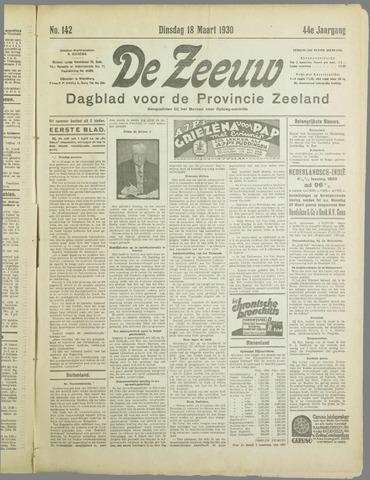 De Zeeuw. Christelijk-historisch nieuwsblad voor Zeeland 1930-03-18