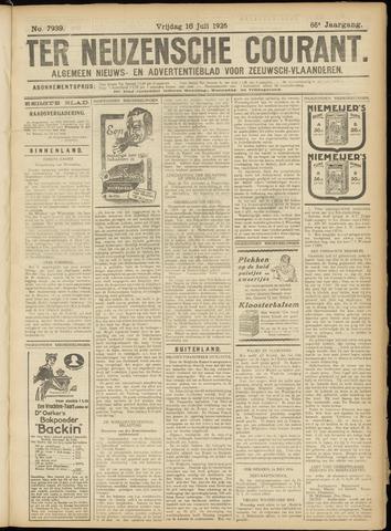 Ter Neuzensche Courant. Algemeen Nieuws- en Advertentieblad voor Zeeuwsch-Vlaanderen / Neuzensche Courant ... (idem) / (Algemeen) nieuws en advertentieblad voor Zeeuwsch-Vlaanderen 1926-07-16