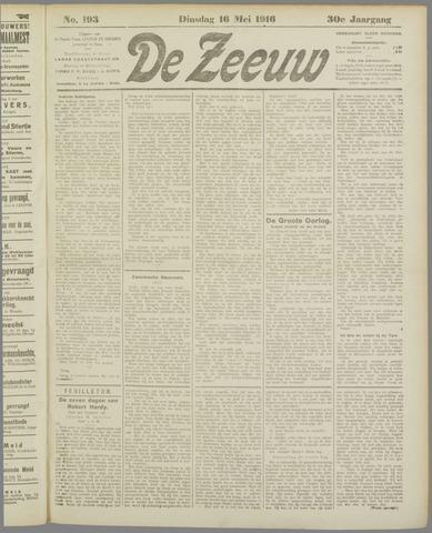 De Zeeuw. Christelijk-historisch nieuwsblad voor Zeeland 1916-05-16