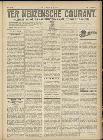 Ter Neuzensche Courant. Algemeen Nieuws- en Advertentieblad voor Zeeuwsch-Vlaanderen / Neuzensche Courant ... (idem) / (Algemeen) nieuws en advertentieblad voor Zeeuwsch-Vlaanderen 1930-05-16