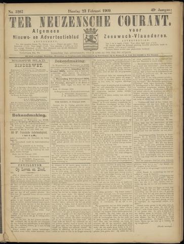 Ter Neuzensche Courant. Algemeen Nieuws- en Advertentieblad voor Zeeuwsch-Vlaanderen / Neuzensche Courant ... (idem) / (Algemeen) nieuws en advertentieblad voor Zeeuwsch-Vlaanderen 1909-02-23