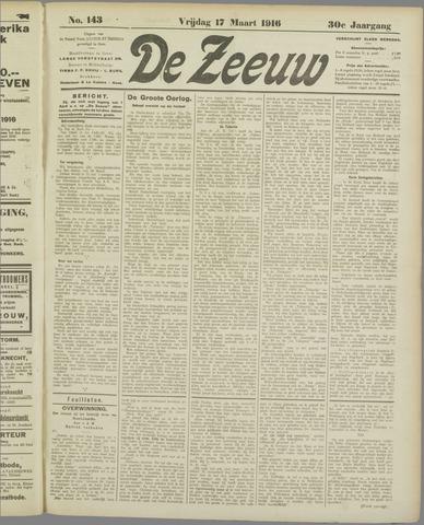 De Zeeuw. Christelijk-historisch nieuwsblad voor Zeeland 1916-03-17