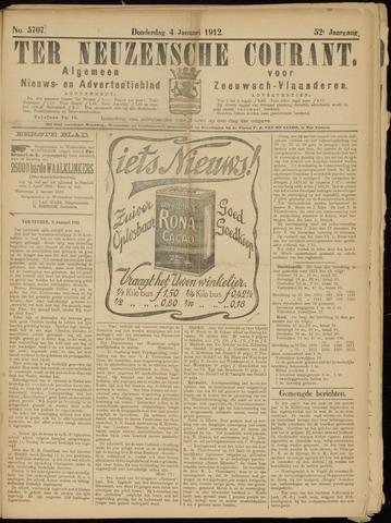 Ter Neuzensche Courant. Algemeen Nieuws- en Advertentieblad voor Zeeuwsch-Vlaanderen / Neuzensche Courant ... (idem) / (Algemeen) nieuws en advertentieblad voor Zeeuwsch-Vlaanderen 1912-01-04