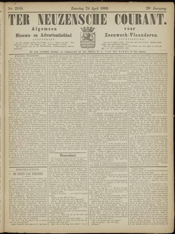 Ter Neuzensche Courant. Algemeen Nieuws- en Advertentieblad voor Zeeuwsch-Vlaanderen / Neuzensche Courant ... (idem) / (Algemeen) nieuws en advertentieblad voor Zeeuwsch-Vlaanderen 1886-04-24