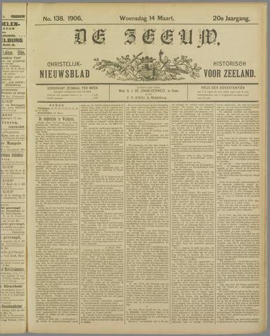 De Zeeuw. Christelijk-historisch nieuwsblad voor Zeeland 1906-03-14