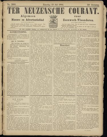 Ter Neuzensche Courant. Algemeen Nieuws- en Advertentieblad voor Zeeuwsch-Vlaanderen / Neuzensche Courant ... (idem) / (Algemeen) nieuws en advertentieblad voor Zeeuwsch-Vlaanderen 1884-07-19