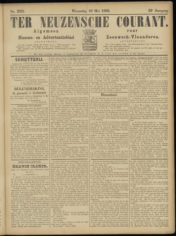Ter Neuzensche Courant. Algemeen Nieuws- en Advertentieblad voor Zeeuwsch-Vlaanderen / Neuzensche Courant ... (idem) / (Algemeen) nieuws en advertentieblad voor Zeeuwsch-Vlaanderen 1893-05-10