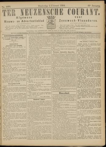 Ter Neuzensche Courant. Algemeen Nieuws- en Advertentieblad voor Zeeuwsch-Vlaanderen / Neuzensche Courant ... (idem) / (Algemeen) nieuws en advertentieblad voor Zeeuwsch-Vlaanderen 1904-02-04